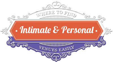 Where to find intimate and personal venues easily